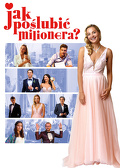 Jak poślubić milionera? (2019) Cały film PL