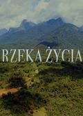 Rzeka życia (2020) - film dokumentalny